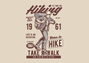 It_s Time For Hiking Vector t-shirt design