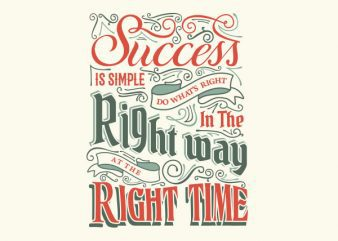 Success Is Simple tshirt design
