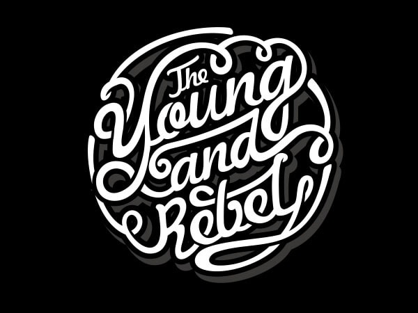 The Young and Rebel tshirt design buy t shirt design
