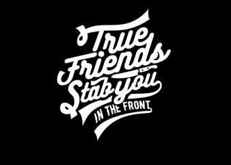 True Friends Graphic t-shirt design