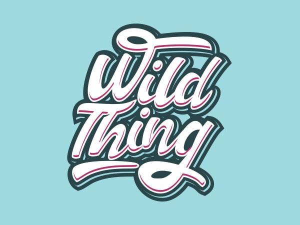 Wild Thing Vector t-shirt design buy t shirt design