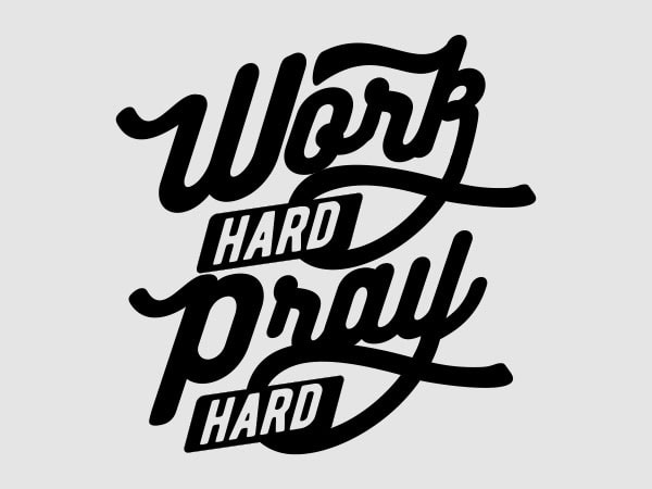 Work Hard Pray Hard shirt design buy t shirt design
