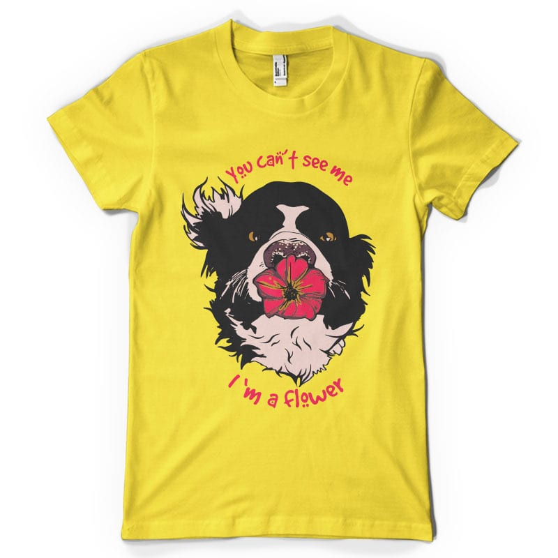 You can't see me i'm a flower buy t shirt design