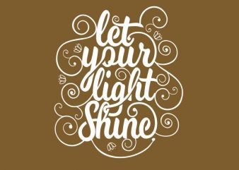 let your light shine tshirt design buy t shirt design