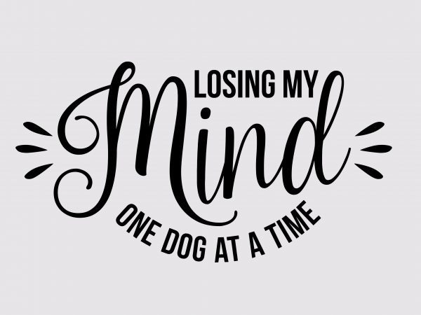 Losing My Mind t shirt vector graphic