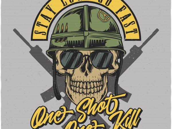 One shot One kill. Vector T-Shirt Design buy t shirt design