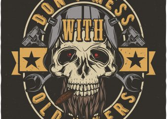 Don't mess with old bikers. Vector T-Shirt Design buy t shirt design