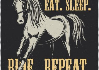 Eat. Sleep. Ride. Repeat. Vector T-Shirt Design