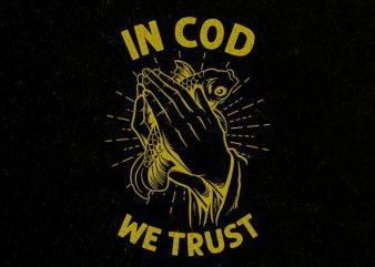 in cod we trust tshirt design t shirt template