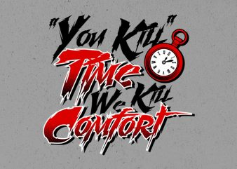 comfort killer Vector t-shirt design buy t shirt design