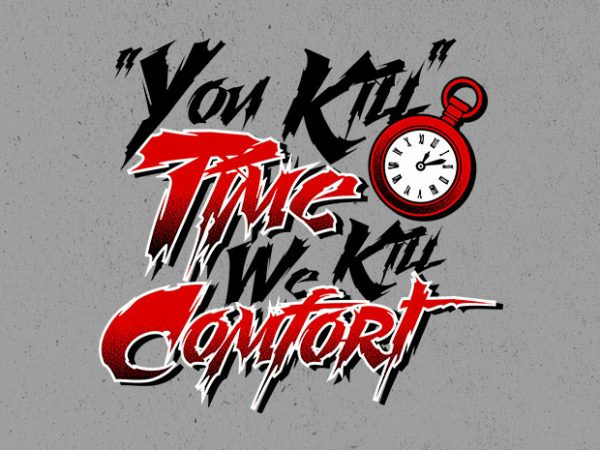 comfort killer Vector t-shirt design