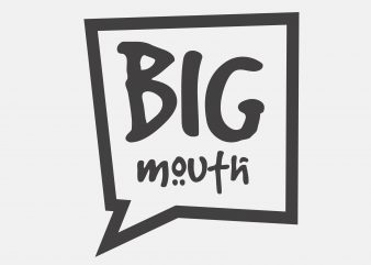 Big Mouth t shirt template