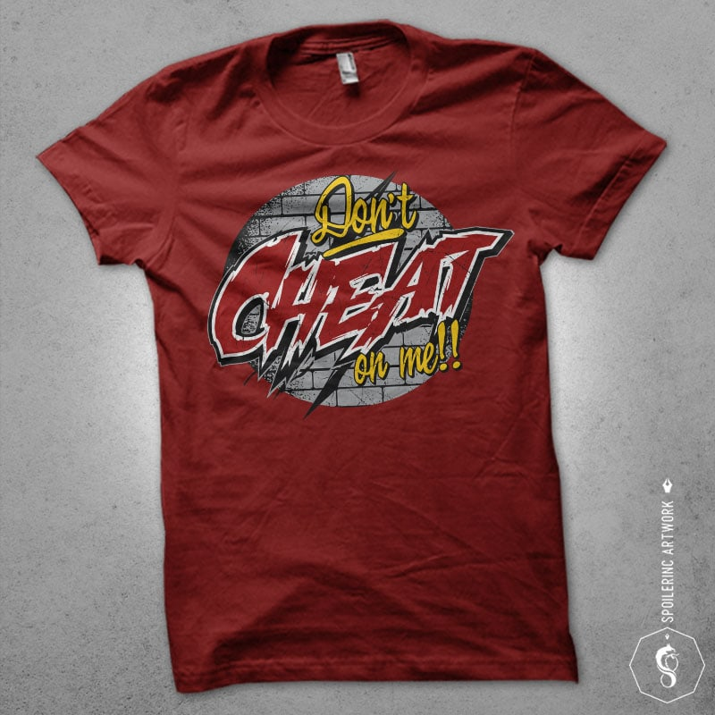 dont cheat on me Vector t-shirt design buy t shirt design
