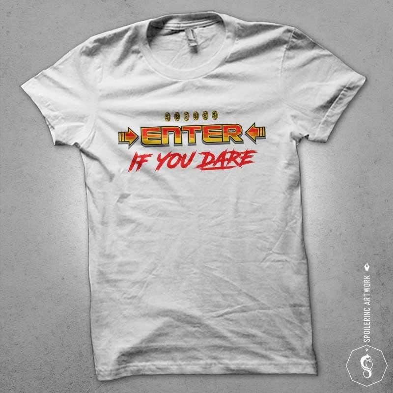 enter if you dare Vector t-shirt design buy t shirt design