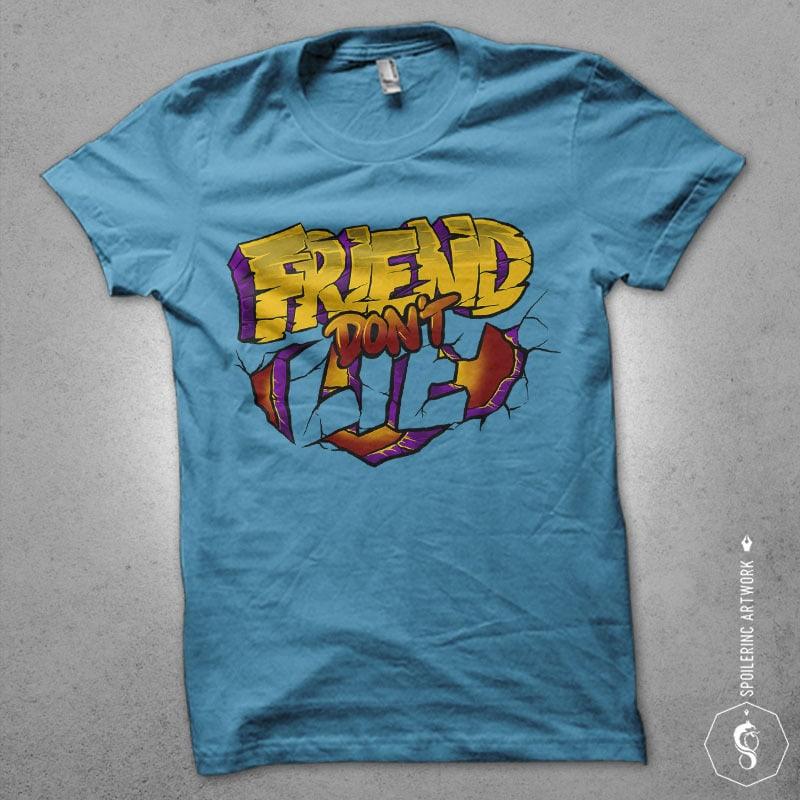 friend dont lie Graphic t-shirt design buy t shirt design