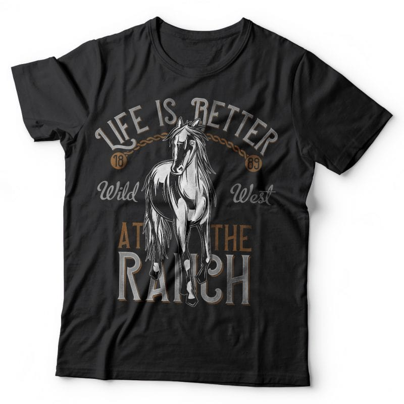 Life is better at the ranch. Vector T-Shirt Design buy t shirt design