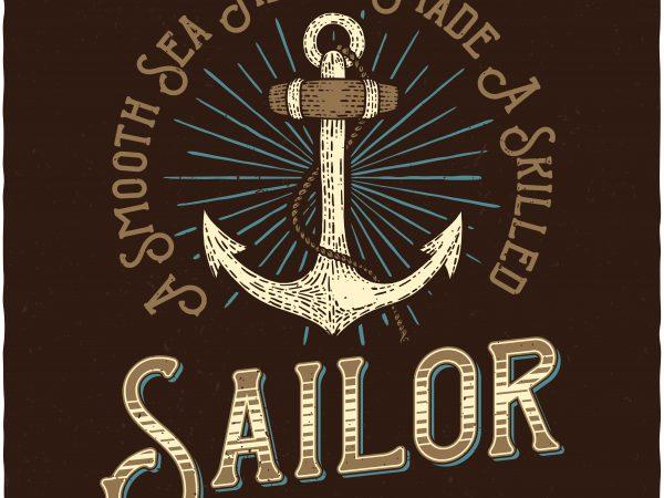 Skilled Sailor. Vector T-Shirt Design