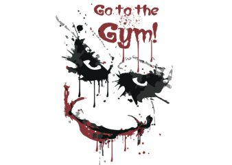 joker Go to the Gym Vector t-shirt design