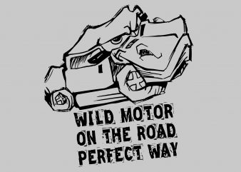 Wild Motor On The Road buy t shirt design