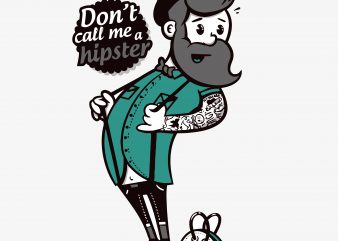 Don't Call Me Hipster buy t shirt design