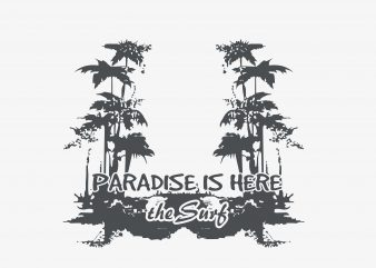 Paradise Is Here buy t shirt design