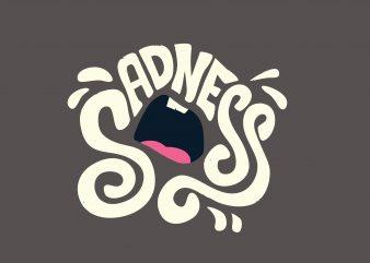 Sadness buy t shirt design