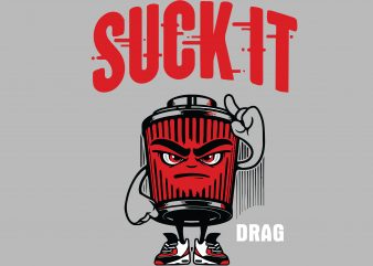 Suck It buy t shirt design