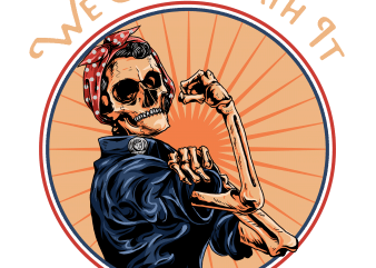 we can death it buy t shirt design