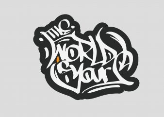 World Yours t shirt design for sale