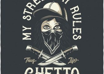 My street My rules. Vector T-Shirt Design