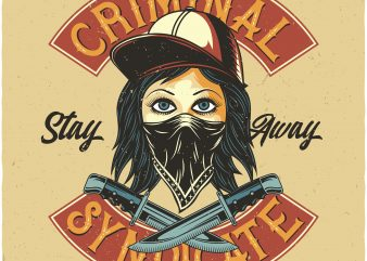 Criminal Syndicate. Vector T-Shirt Design