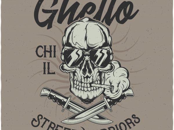 Ghetto Street warriors. Vector T-Shirt Design buy t shirt design