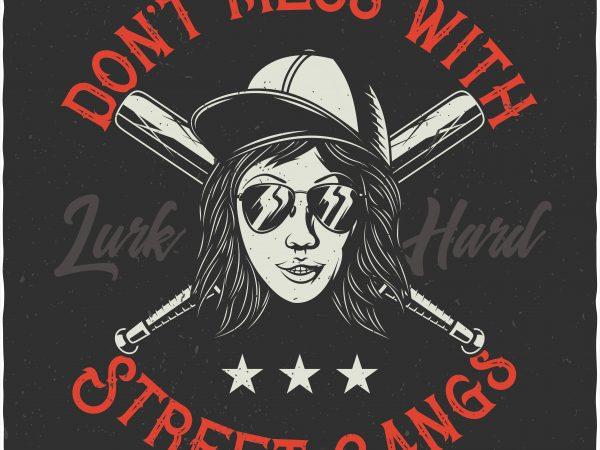 Street gangs. Vector T-Shirt Design buy t shirt design