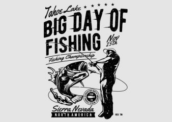 Big Day of Fishing Graphic t-shirt design t shirt template