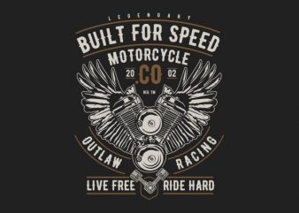 Built For Speed Motorcycle Vector t-shirt design