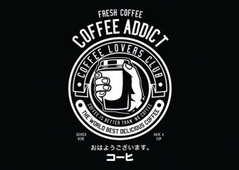 Coffee Addict Tshirt Design buy t shirt design