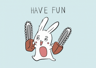 Crazy bunny with a chainsaw funny t shirt design buy t shirt design