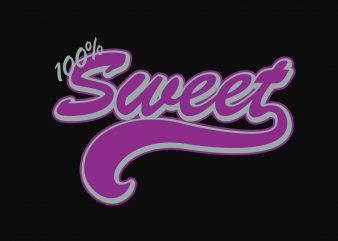 100% Sweet buy t shirt design