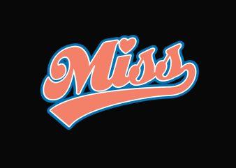 Cal Miss buy t shirt design