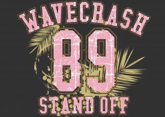 Wavecrash Stand Off t shirt design for sale