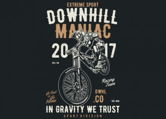 Downhill Maniac Vector t-shirt design buy t shirt design
