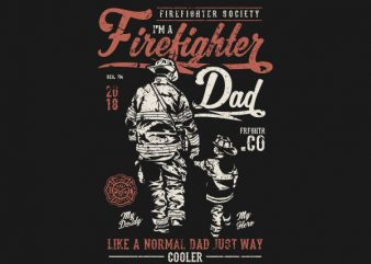 Firefighter Dad Graphic t-shirt design buy t shirt design