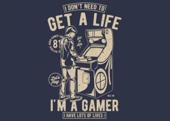 Get A Life Vector t-shirt design