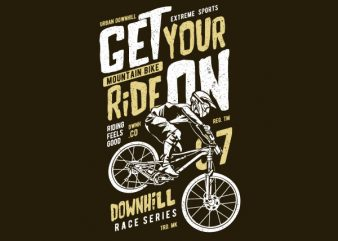Get Your Ride On Vector t-shirt design buy t shirt design