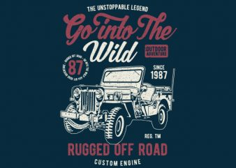 Go Into The Wild Vector t-shirt design t shirt template