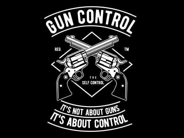 Gun Control Graphic t-shirt design buy t shirt design