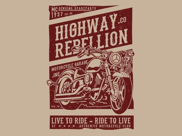 Highway Rebellion Graphic t-shirt design buy t shirt design