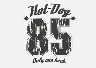 Hot Dog 85 buy t shirt design