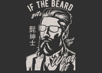 If The Beard Fits Wear It Graphic t-shirt design buy t shirt design