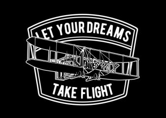 Let Your Dreams Take Flight Graphic t-shirt design buy t shirt design